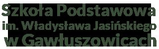 Szkoła Podstawowa im. Władysława Jasińskiego w Gawłuszowicach