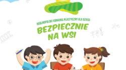 """Ogólnopolski Konkurs Plastyczny """"Bezpiecznie na wsi: od 30 lat z KRUS wypadkom zapobiegamy"""""""